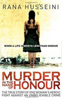 Book cover 'Murder In the Name of Honour' by Rana Husseini (image: publisher)