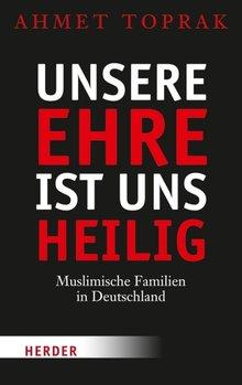 Buchcover Unsere Ehre ist uns heilig, im Herder-Verlag