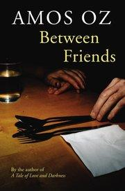 Book cover between friends by Amos Oz (photo: pinguinspain.com)