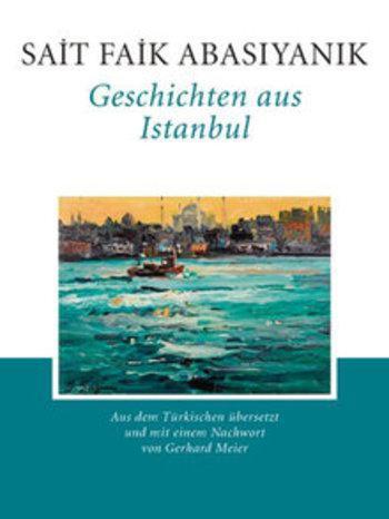 غلاف كتاب قصص من اسطنبول المترجم إلى الألمانية من تأليف سعيد فائق.   Menasse Verlag