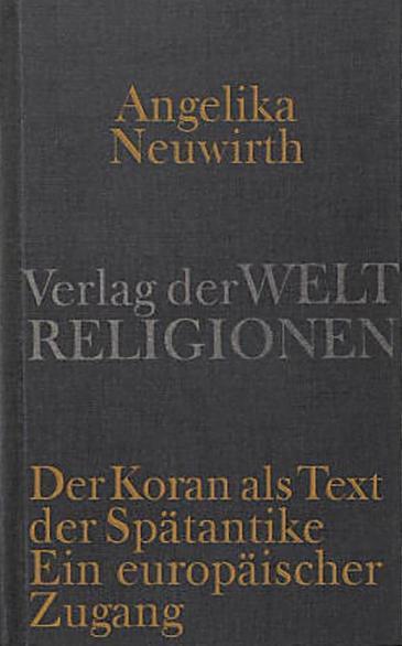 """غلاف كتاب """"القرآن باعتباره نصًا من الحقبة المتأخرة من العصور القديمة"""""""