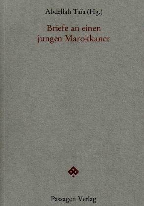 """غلاف النسخة الألمانية لكتاب """"رسائل إلى شاب مغربي"""" Passagen Verlag, Wien 2013"""