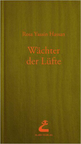غلاف رواية »حراس الهواء« للكاتبة السورية روزا ياسين حسن  Alawi-Verlag