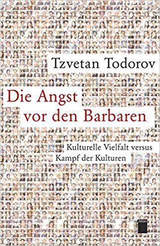 """Buchcover """"Die Angst vor den Barbaren. Kulturelle Vielfalt versus Kampf der Kulturen"""" von Tzvetan Todorov; Quelle: Hamburger Edition"""