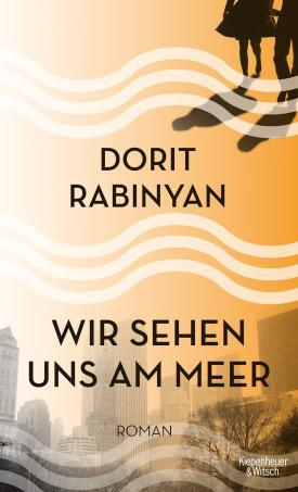 """الغلاف الألماني لرواية الكاتبة الإسرائيلية دوريت رابينيان """"كل الأنهار"""". im Verlag Kiepenheuer & Witsch"""
