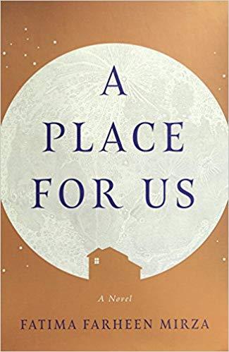 """الغلاف الإنكليزي لرواية """"مكان من أجلنا"""" للكاتبة الأمريكية الهندية فاطمة فرحين ميرزا. (published by SJP for Hogarth)"""