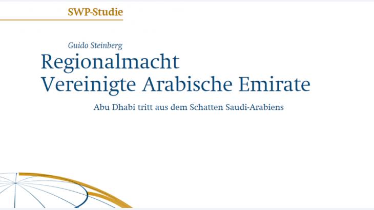 """غلاف دراسة ألمانية - للخبير الألماني في شؤون الشرق الأوسط غيدو شتاينبرغ حول """"القوة الإقليمية دولة الإمارات العربية المتَّحدة"""". (Foto: Stiftung Wissenschaft und Politik)"""