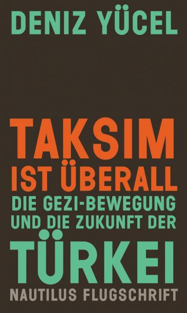"""Buch-Cover """"Taksim ist überall"""" von Deniz Yücel"""