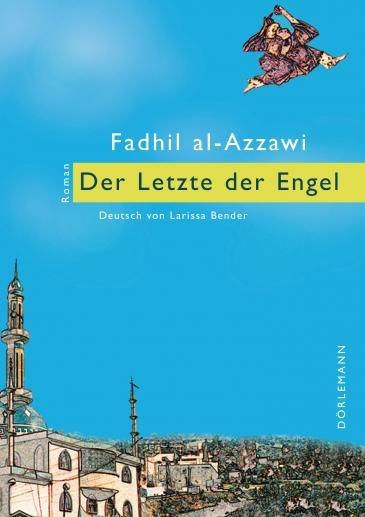 """غلاف الترجمة الألمانية لرواية """"آخر الملائكة"""": من تأليف الكاتب العراقي فاضل العزاوي Dörlemann Verlag"""