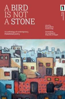 """""""طائر ليس بحجر"""" هي مجموعة هامة من الأشعار الفلسطينية المعاصرة قام بترجمتها 25 كاتباً اسكتلندياً. نجحت هذه المجموعة في تحقيق هدف تمويلها الجماهيري. (source: Freight Books)"""