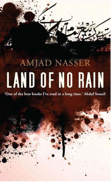 """Buchcover von Amjad Nassers """"Land of No Rain""""; Foto: Bloomsbury Qatar Foundation"""