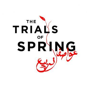 """""""إعلان أفلام """"عواصف الربيع"""" الوثائقية.  (photo: The Trials of Spring media room)"""