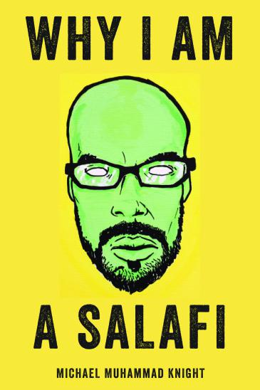 غلاف كتاب الأمريكي مايكل محمد نايت: لماذا أنا سلفي (source: Soft Skull Press)