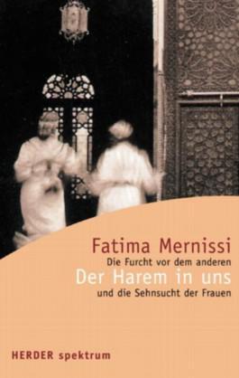 """الغلاف الألماني لكتاب فاطمة المرنيسي """"الحريم داخلنا - الخوف من الآخر وحنين النساء"""" Verlag Herder"""