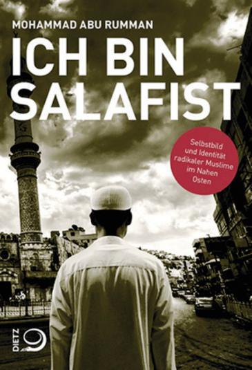 """كتاب: """"أنا سلفي"""" صدر باللغة الألمانية أيضا. """"من يريد أن يفتش عن أسباب صعود داعش في مناهج التربية، وفي خطب يوم الجمعة، أو في النصوص التراثية، فهو يغمّس خارج الصح""""."""