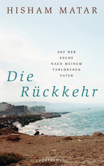 """الغلاف الألماني لرواية """"العودة"""" للكاتب الليبي هشام مطر. Literaturverlag"""