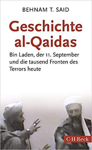 """الغلاف الألماني لكتاب الباحث في العلوم الإسلامية بهنام تيمو سعيد: """"تاريخ تنظيم القاعدة - بن لادن، 11 سبتمبر وألف جبهة للإرهاب اليوم"""".  Verlag C.H. Beck"""