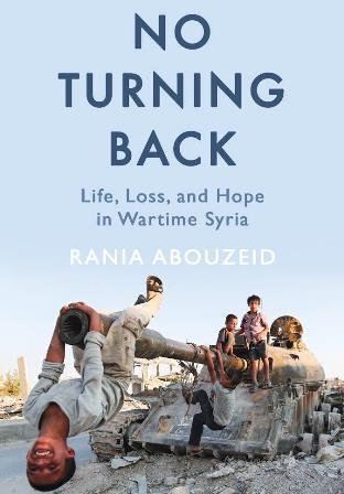 """الغلاف الإنكليزي لكتاب السورية رانيا أبو زيد """"لا عودة إلى الوراء"""". Oneworld Publications"""