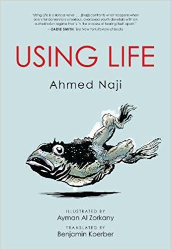 "Buchcover ""Using Life"" von Ahmed Naji"