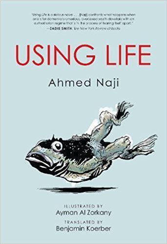 "Buchcover ""Using Life"" von Ahmed Naji"