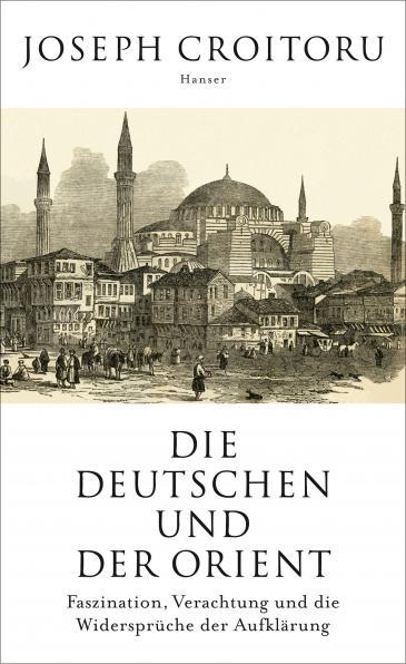 """الغلاف الألماني لكتاب """"الألمان والمشرق"""" للمؤرخ جوزيف كرواتورو.  Carl Hanser Verlag"""