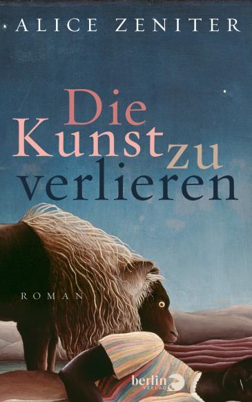 """الغلاف الألماني لرواية """"فن الفقدان"""" للكاتبة الفرنسية الجزائرية أليس زنيتر. Piper-Verlag München"""