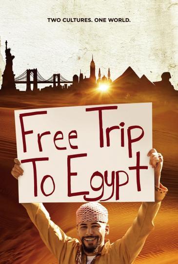 """مُلصَق إعلاني لِـ فيلم """"رحلة مجانية إلى مصر""""."""