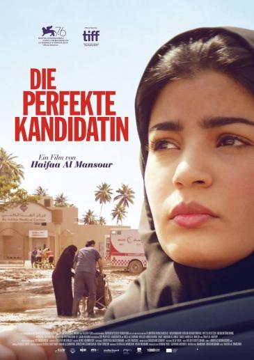 """إعلان باللغة الألمانية لفيلم """"المرشحة المثالية"""" للمخرجة السعودية هيفاء المنصور.  """"Die perfekte Kandidatin"""""""