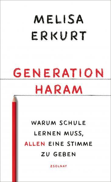 """كتاب مليسا إركورت """"جيل الحلال والحرام"""" الصادر عام 2020 باللغة الألمانية ـ Buchcover Melisa Erkurt: """"Generation haram"""" im Verlag Paul Zsolnay ـ"""