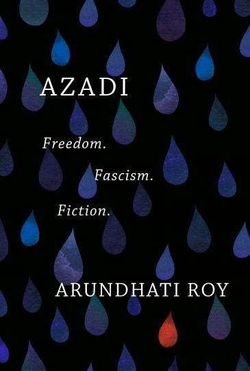 """الغلاف الإنكليزي لكتاب الحرية """"آزادي"""" للكاتبة أرونداتي روي.  (published by Haymarket Books)"""