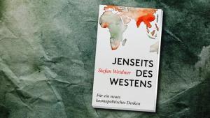 """غلاف كتاب """"ما وراء الغرب: من أجل فكر كوسموبوليتي جديد"""". الصورة: دار هانزا للنشر"""
