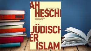 """غلاف الكتاب الألماني """"الإسلام اليهودي"""" للباحثة الألمانية المختصة في الدراسات اليهودية سوزانا هيشل. Bildquelle: SWR"""